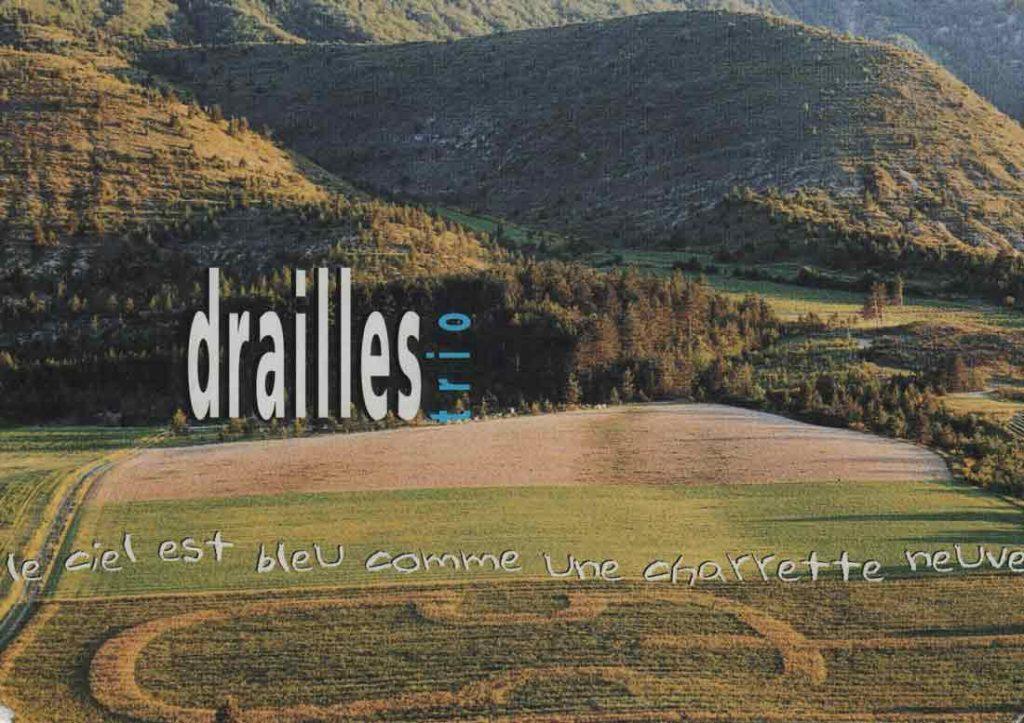 """Indexation : Drailles-trio##Photo : Michel Favre##Légende : """"Le ciel est bleu##comme une charrette neuve"""" (Jean Giono)##Editeur : Agence Eloquence##Epoque : Moderne##Propriété : Pub-006-mdv"""