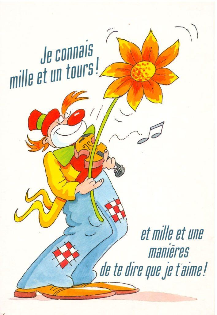 """Indexation : Clown au violon##Légende : """"Je connais mille et un tours !##Et mille et une manières de te dire que je t'aime !""""##Epoque : Moderne##Propriété : Des-082-Roy"""