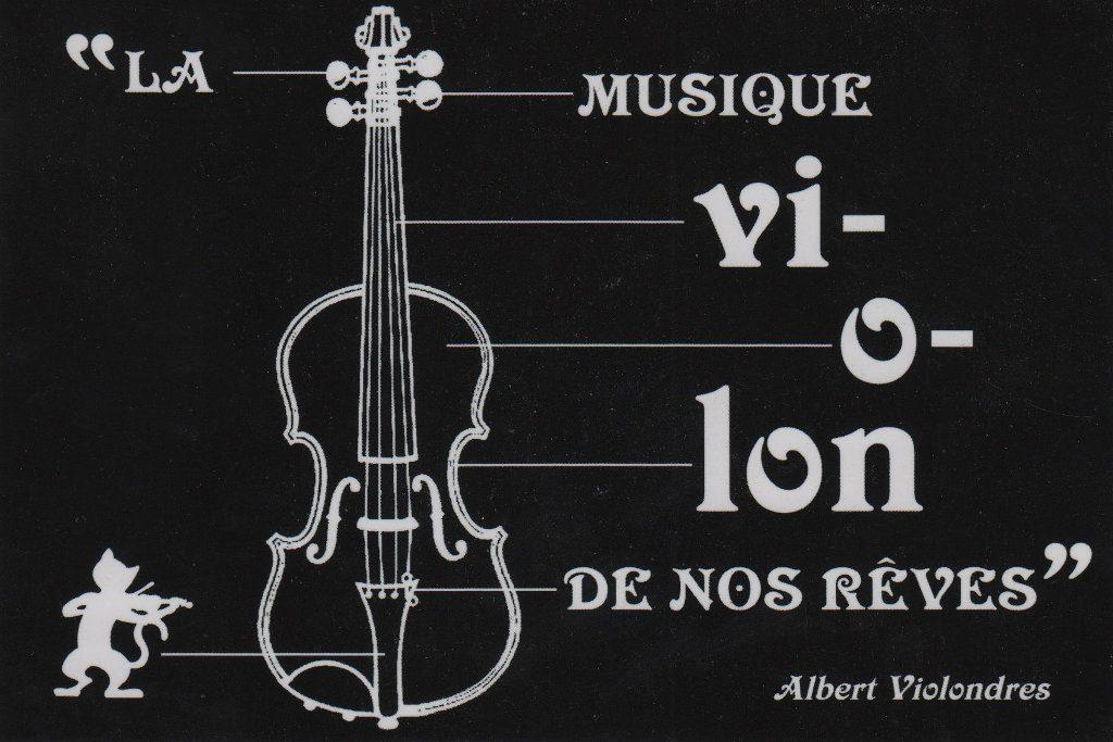 """Indexation : Affiche exposition##Légende : """"La musique vi-o-lon de nos rêves""""##Auteur : Olivier Dalmon##Epoque : Moderne##Propriété : Pub-008-mdv"""