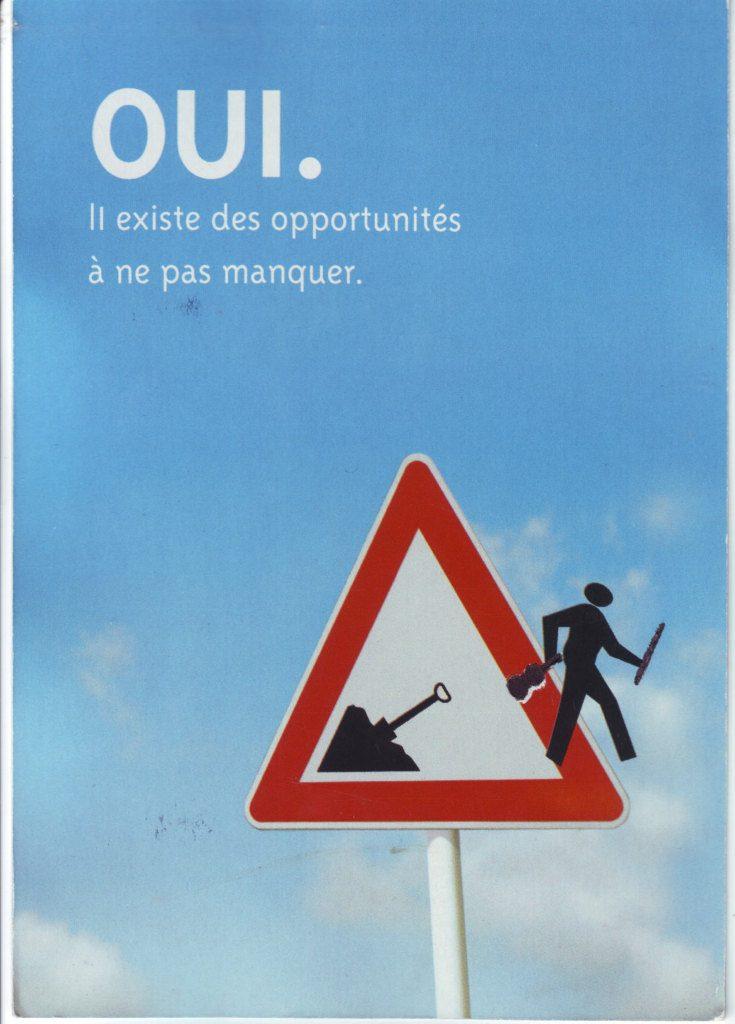 """Indexation : Affiche##Légende : """"OUI, il existe des opportunité à ne pas manquer""""##Epoque : Moderne##Propriété : Pub-028-Roy"""